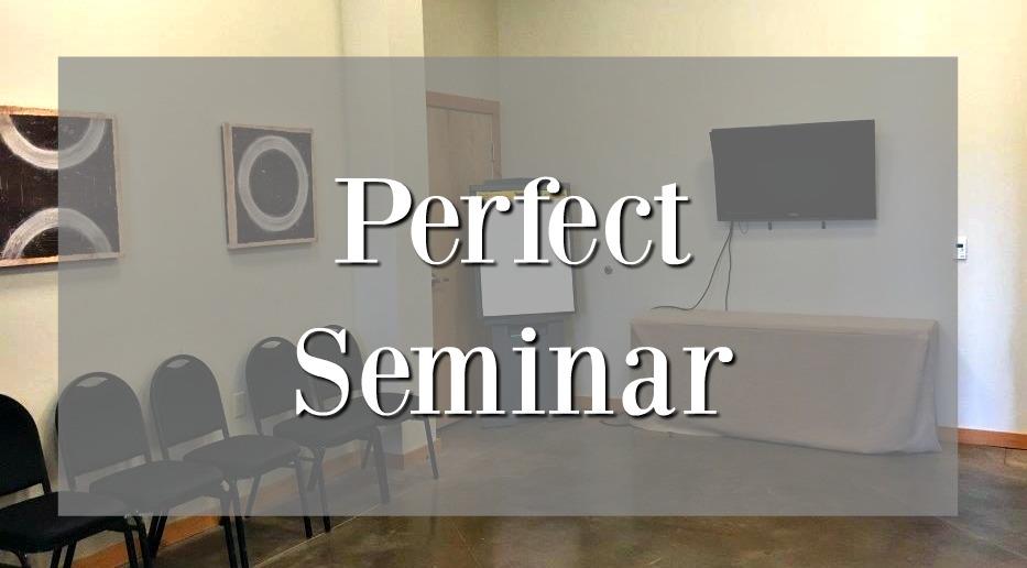Perfect Seminar