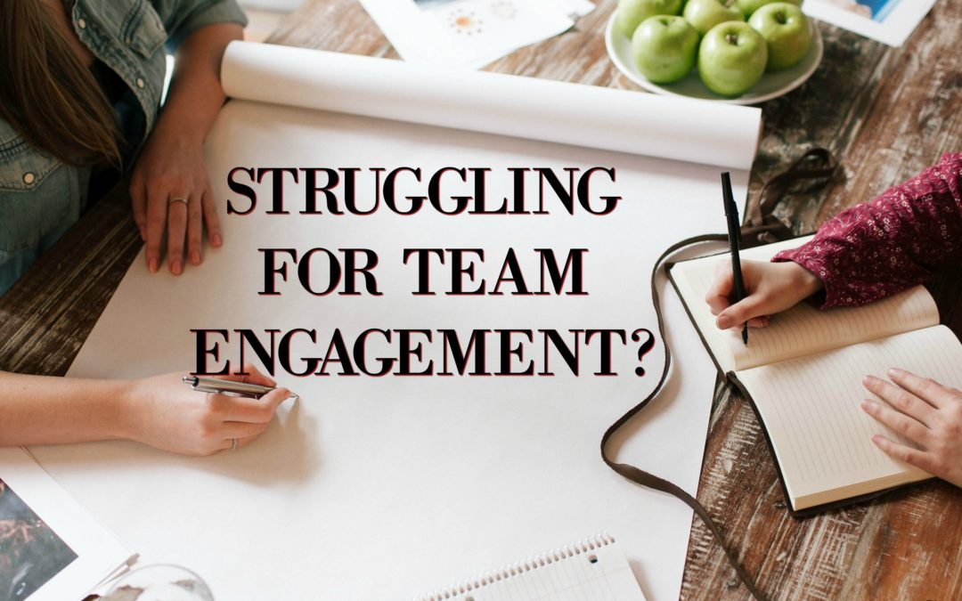 Struggle for Team Engagement