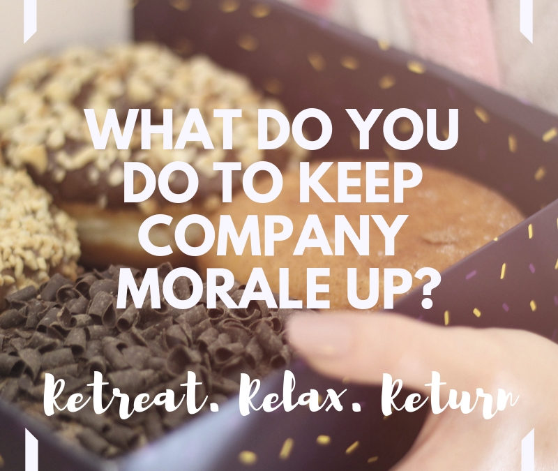 What Do You Do To Keep Company Morale Up